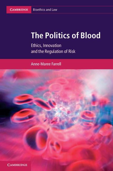 The Politics of Blood EB9781139415071