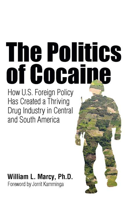 The Politics of Cocaine EB9781569765593