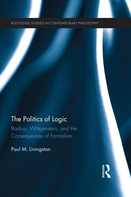 The Politics of Logic EB9781136656743