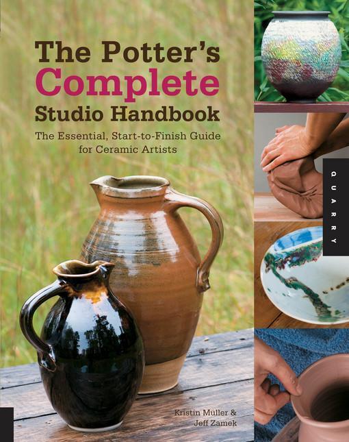 The Potter's Complete Studio Handbook EB9781610581608
