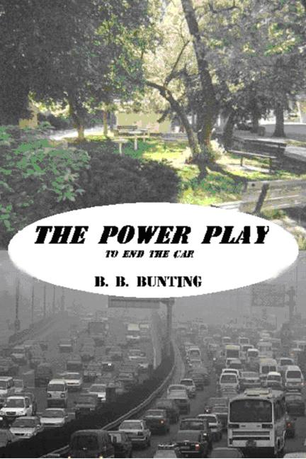 The Power Play To End The Car EB9781606931394