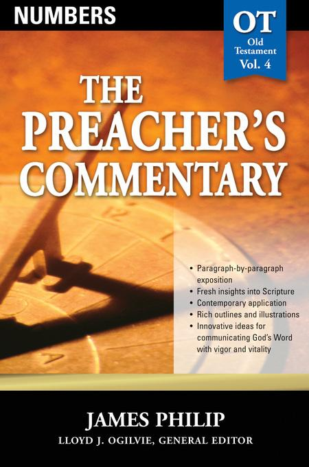 The Preacher's Commentary - Volume 04: Numbers EB9781418587789