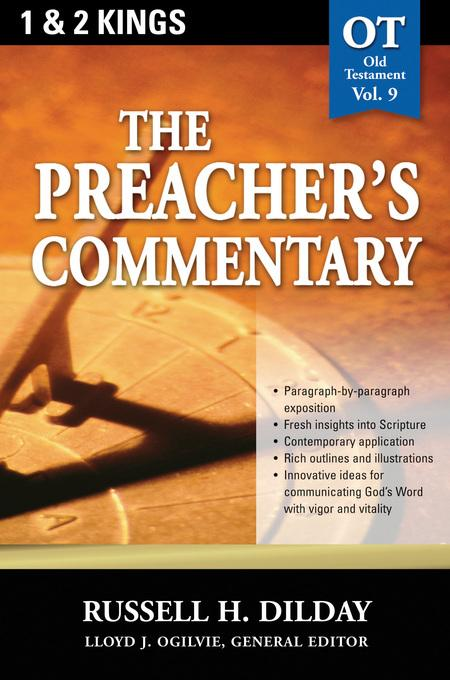 The Preacher's Commentary - Volume 09: 1, 2 Kings EB9781418587833