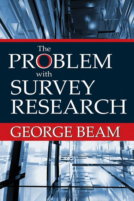 The Problem with Survey Research EB9781412846325