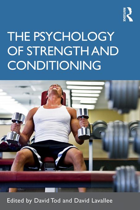 The Psychology of Strength and Conditioning EB9781136995781