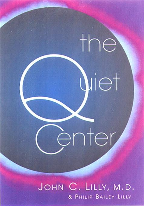The Quiet Center EB9781579510466