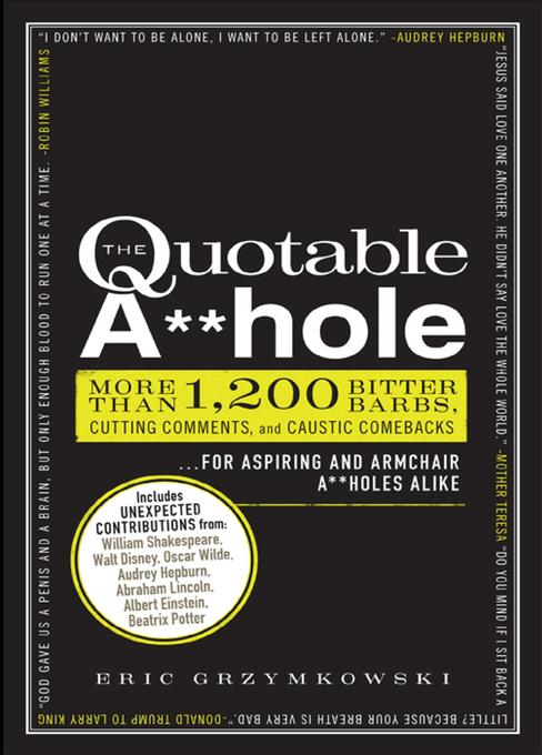 The Quotable A**hole EB9781440529078