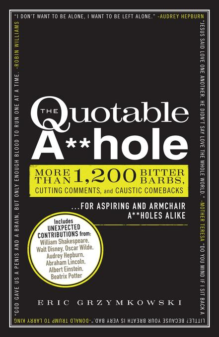 The Quotable A**hole EB9781440529085