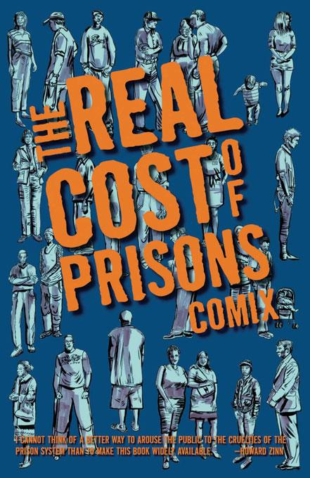 The Real Cost of Prisons Comix EB9781604861747