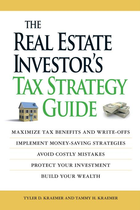 The Real Estate Investor's Tax Strategy Guide EB9781440515743