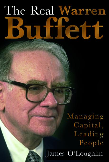 The Real Warren Buffett: Managing Capital, Leading People EB9781857884654