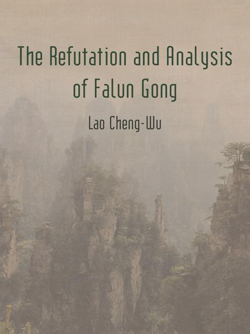 The Refutation and Analysis of Falun Gong EB9781475933314