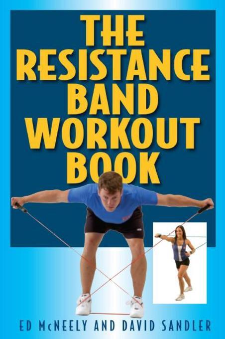 The Resistance Band Workout Book EB9781580805018