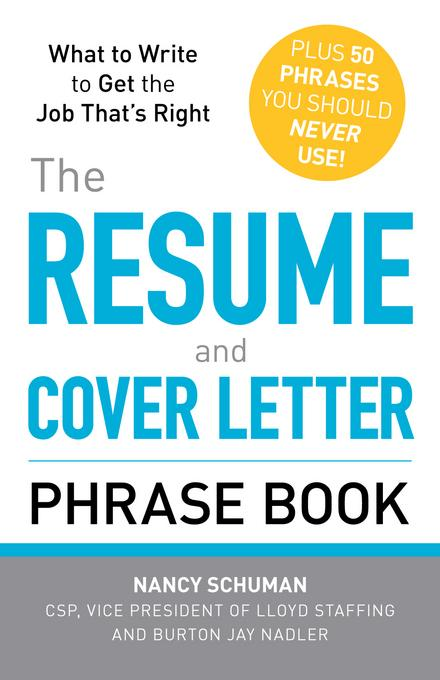 The Resume and Cover Letter Phrase Book EB9781440509940