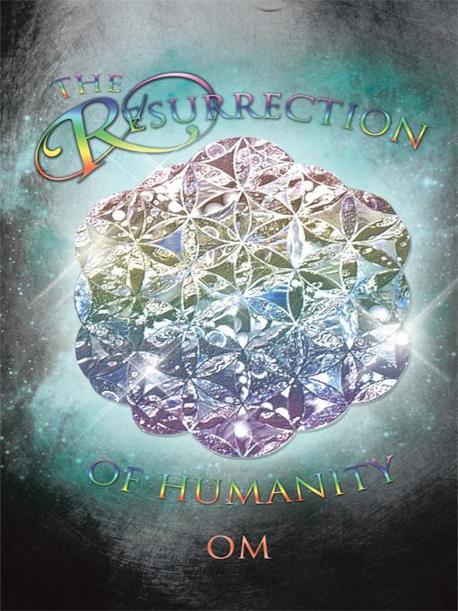 The Resurrection Of Humanity EB9781426957758