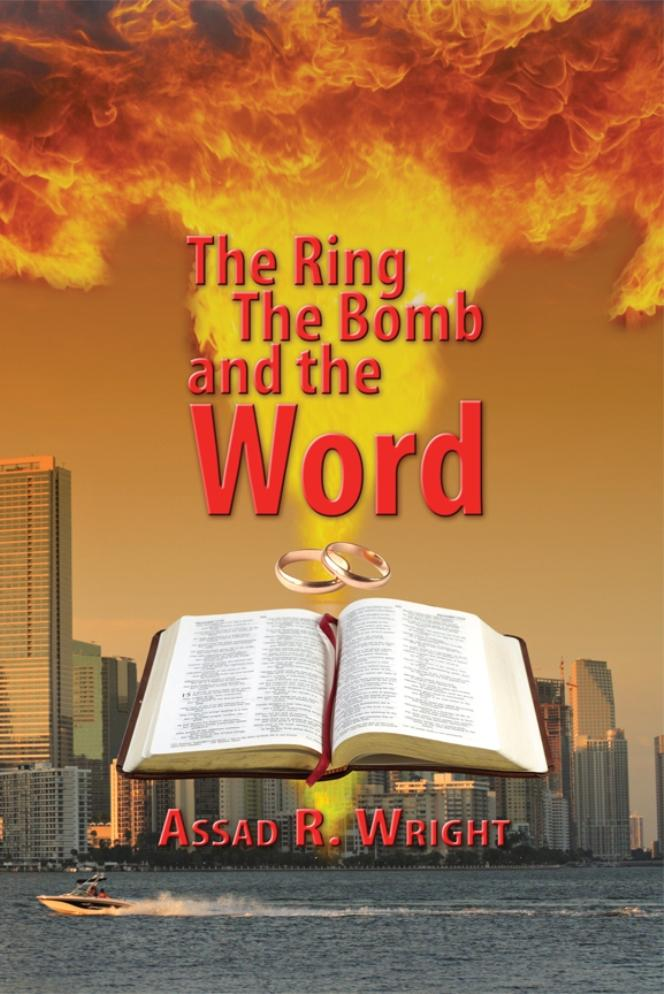 The Ring, The Bomb, and the Word EB9781618976437
