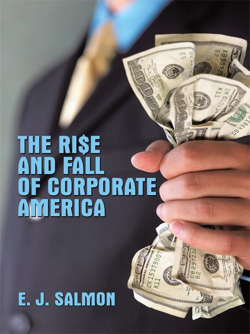 The Rise and Fall of Corporate America EB9781426940644