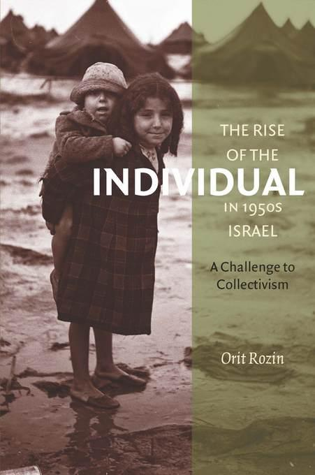 The Rise of the Individual in 1950s Israel: A Challenge to Collectivism