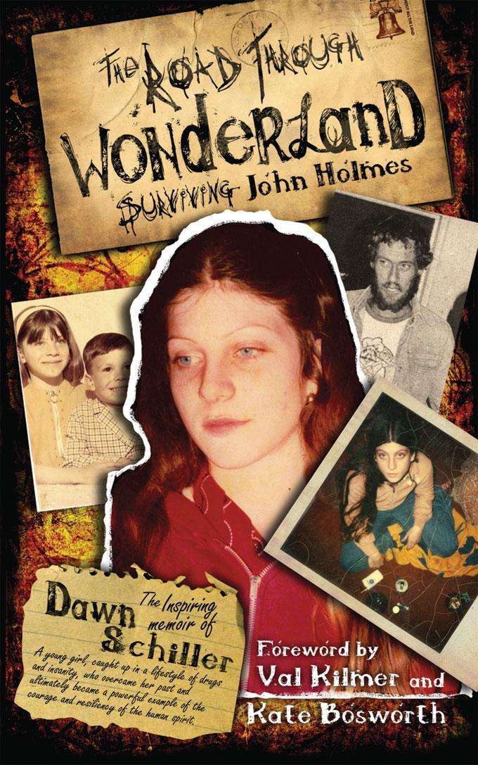 The Road Through Wonderland: Surviving John Holmes EB9781605420905