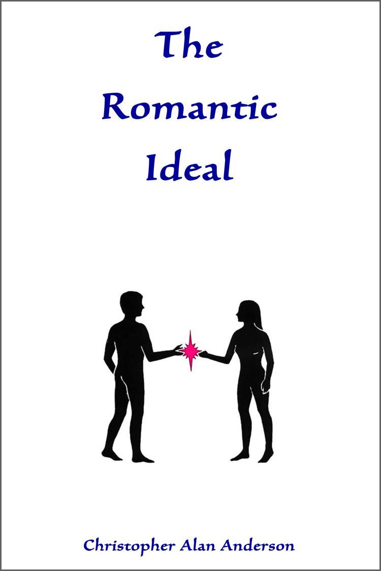 The Romantic Ideal EB9781622871971