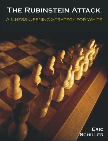 The Rubinstein Attack: A Chess Opening Strategy for White EB9781581129175
