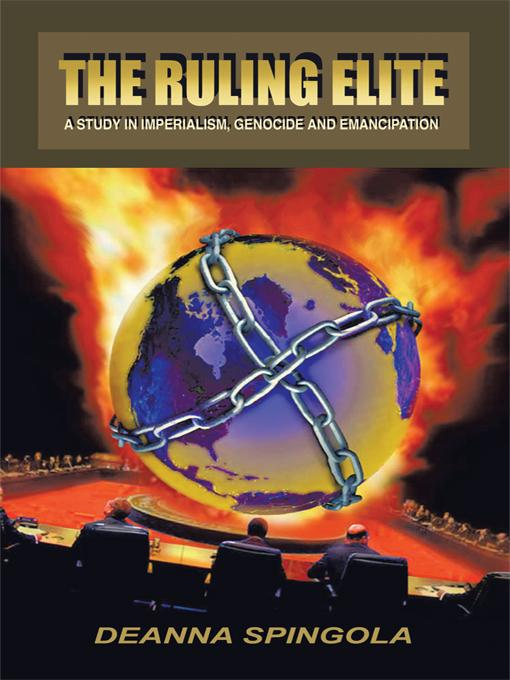 The Ruling Elite: a Study in Imperialism, Genocide and Emancipation EB9781426960635