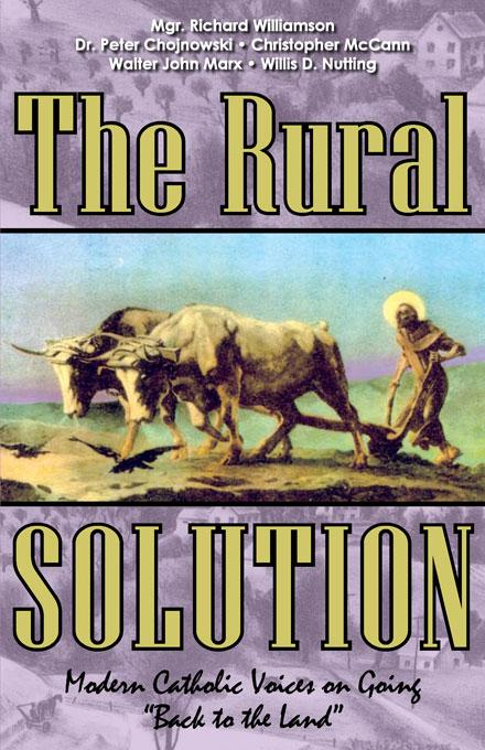 The Rural Solution: Modern Catholic Voices on Going