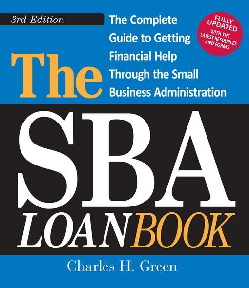 The SBA Loan Book, 3rd Edition EB9781440510038