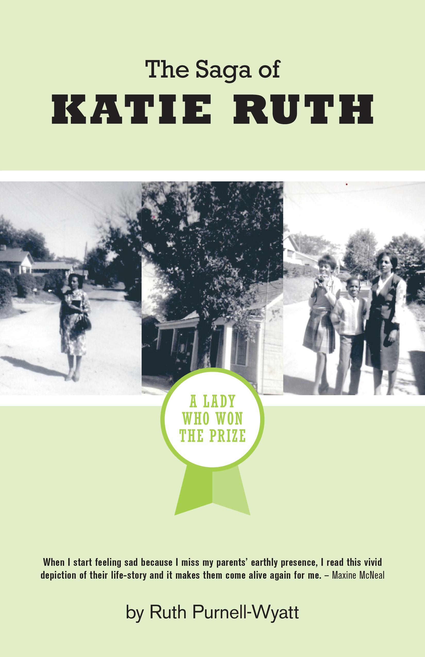 The Saga of Katie Ruth: A Lady Who Won The Prize