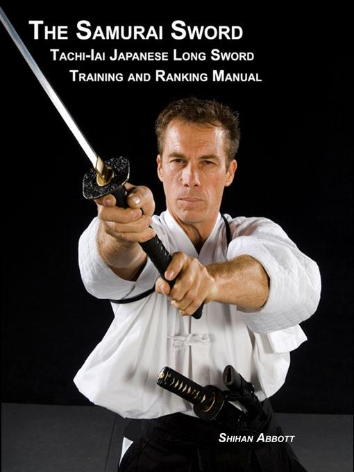 The Samurai Sword, Tachi-Iai Japanese Long Sword Training and Ranking Manual EB9781935354192