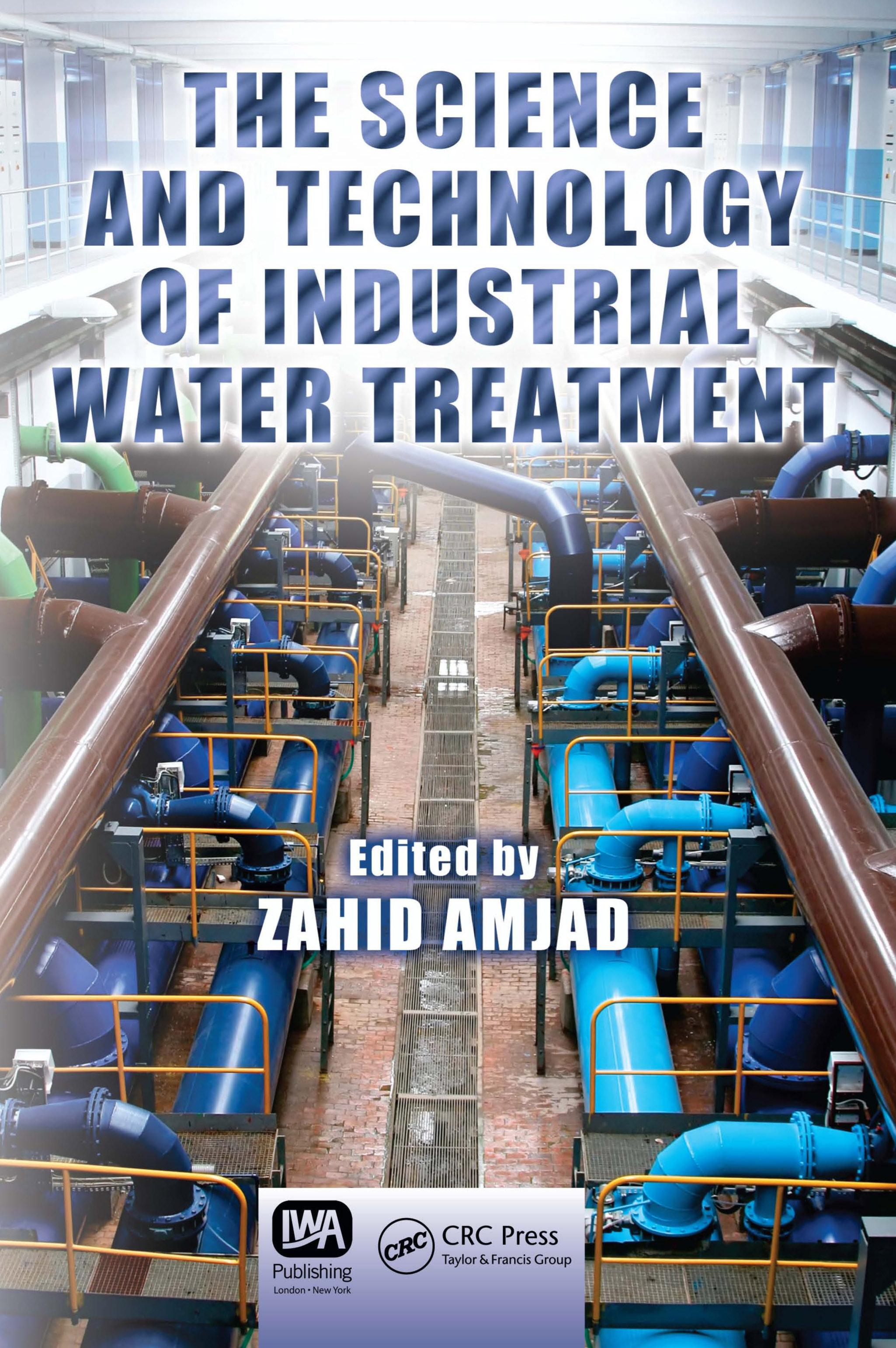 The Science and Technology of Industrial Water Treatment EB9781420071450