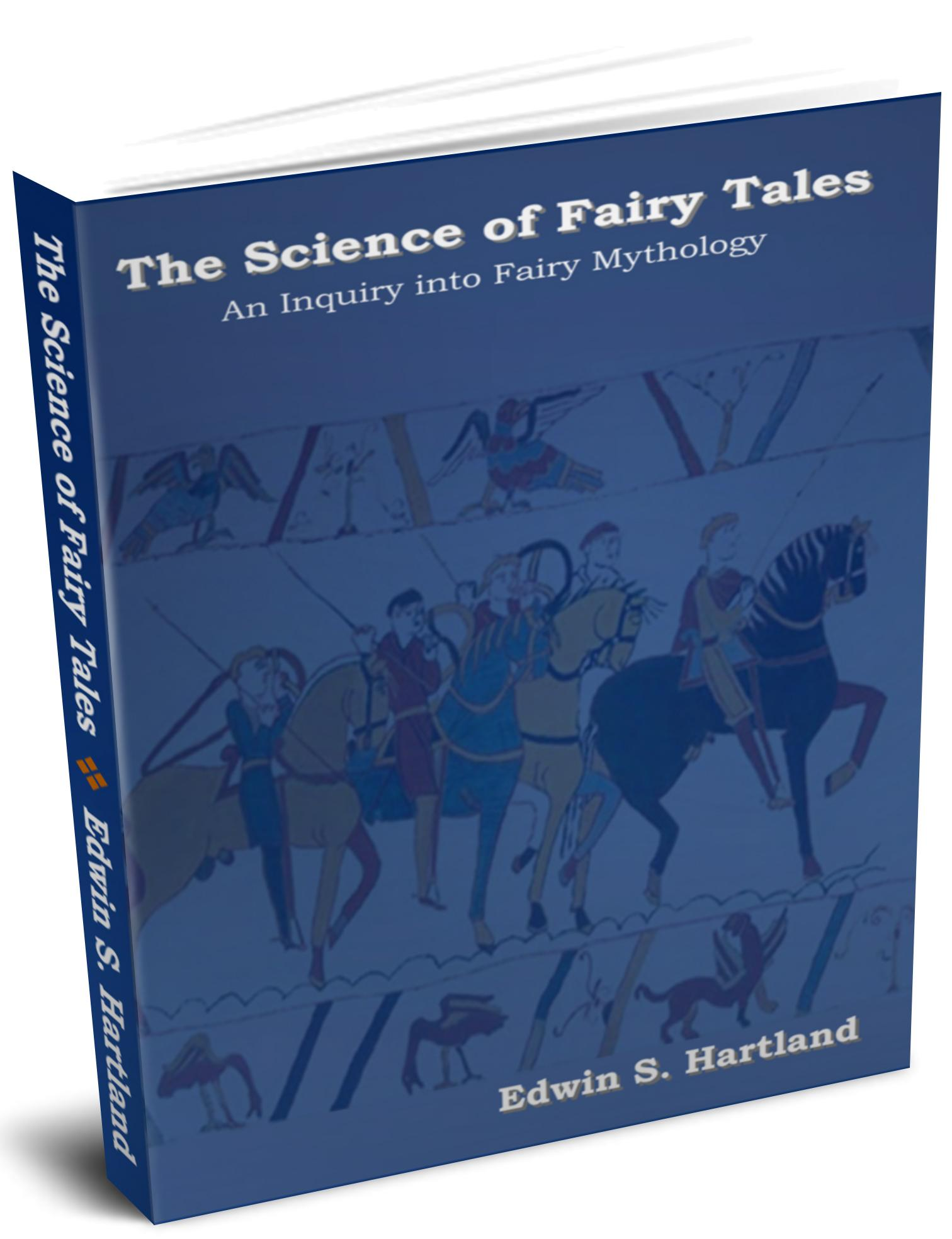 The Science of Fairy Tales :An Inquiry into Fairy Mythology EB9781604443813