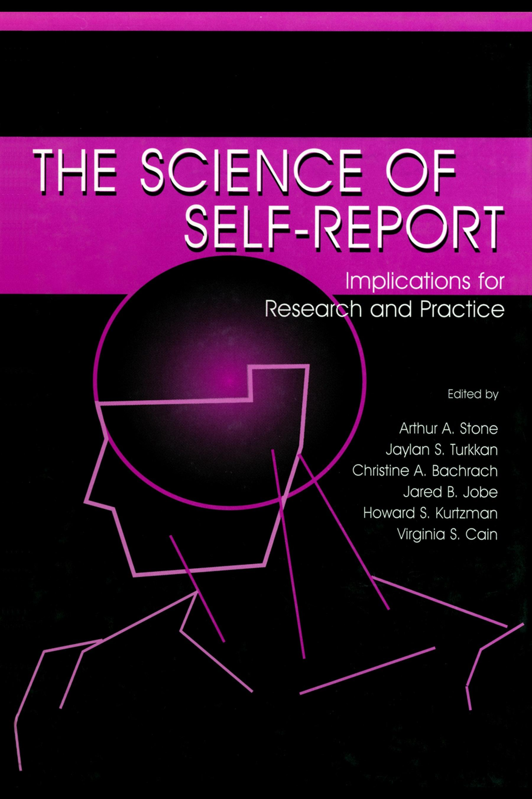 The Science of Self-report: Implications for Research and Practice EB9781410601261