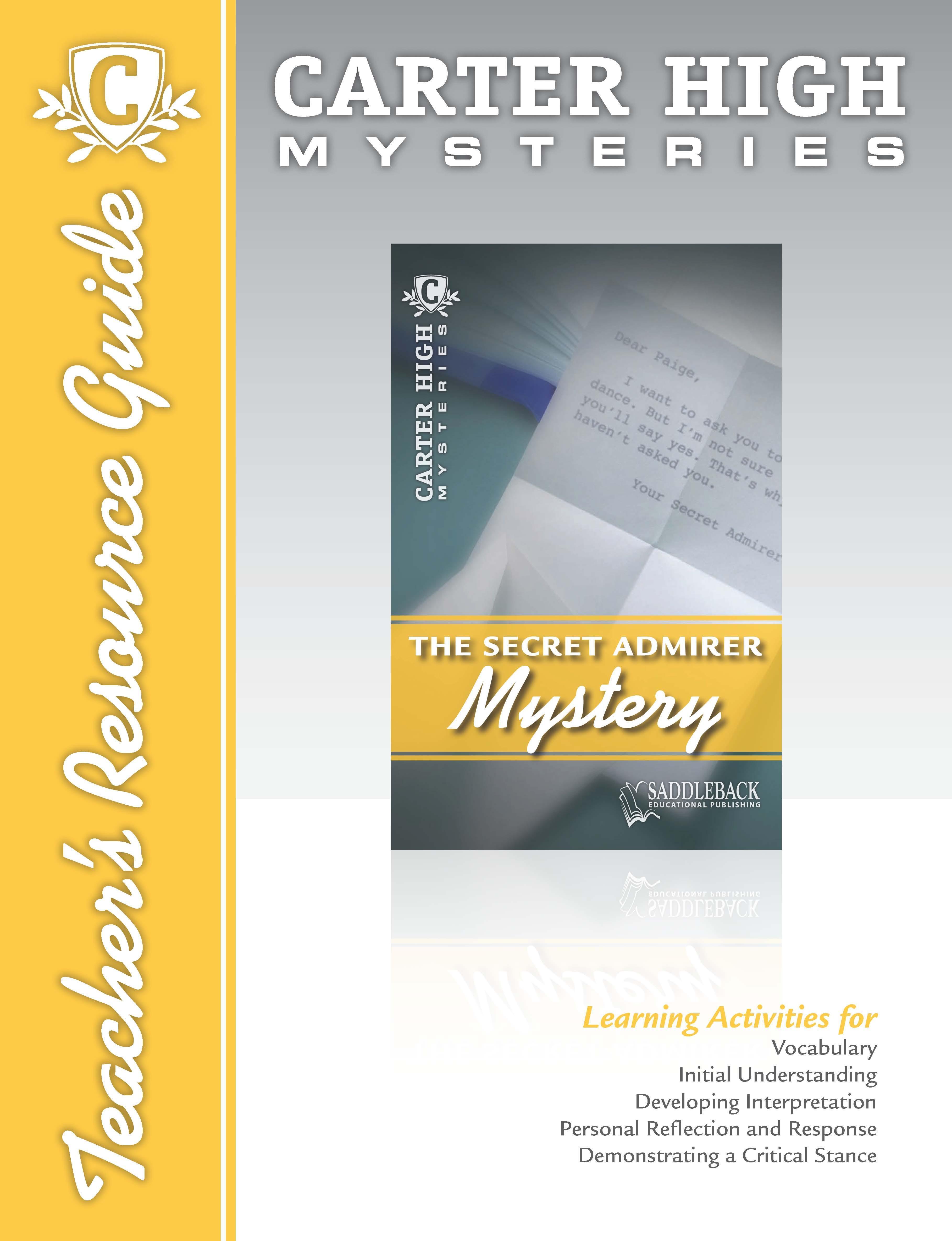 The Secret Admirer Mystery Teacher's Resource Guide EB9781612471457