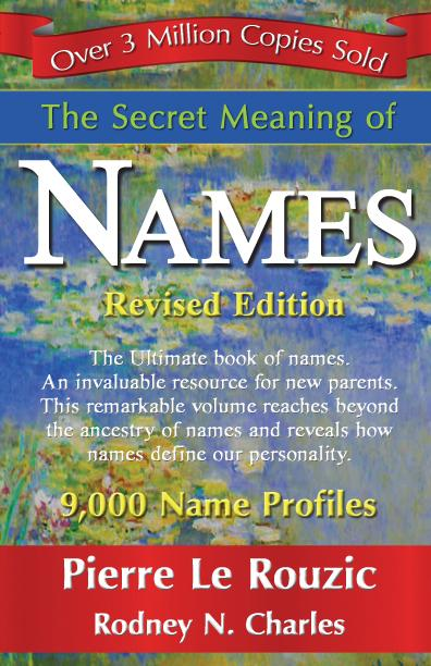 The Secret Meaning of Names EB9781421898940