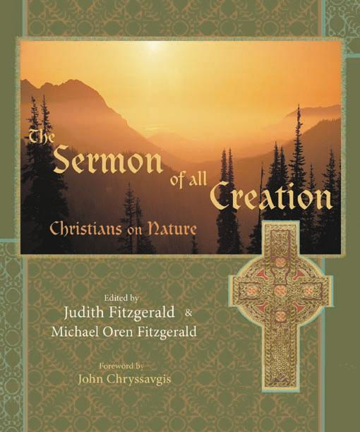 The Sermon of All Creation: Christians on Nature EB9781933316024