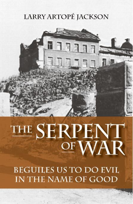 The Serpent of War EB9781412202374