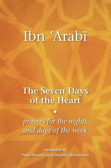 The Seven Days of the Heart : Prayers for the Nights and Days of the Week EB9781905937059