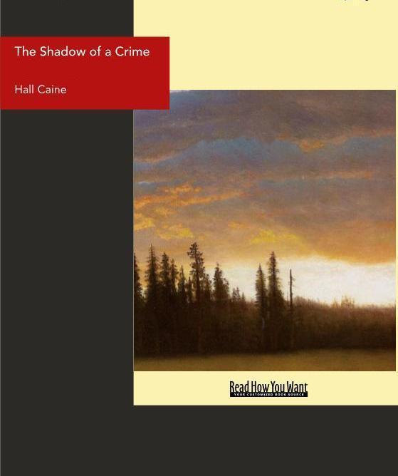The Shadow of a Crime: A Cumbrain Romance EB9781458702760