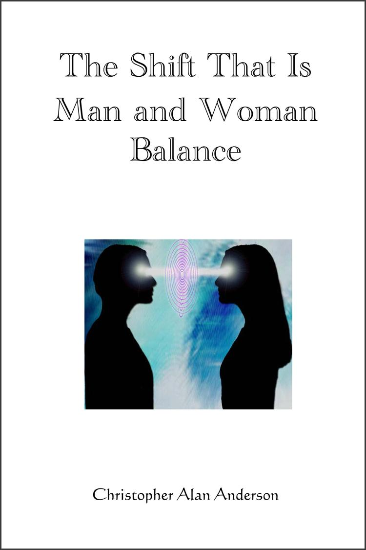 The Shift That Is Man and Woman Balance EB9781622871230
