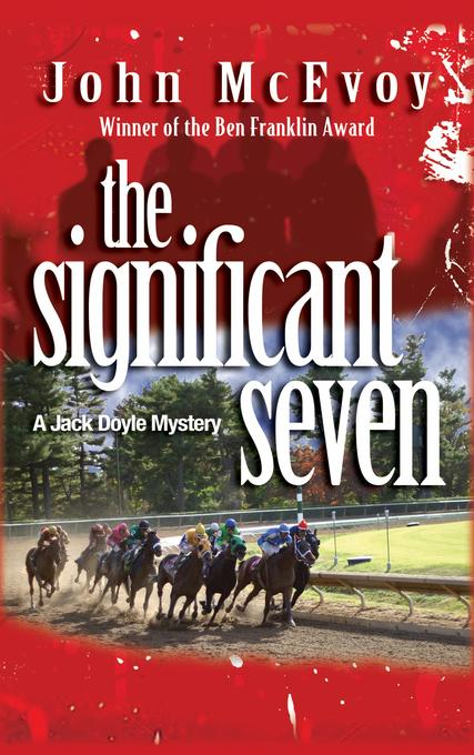 The Significant Seven: A Jack Doyle Mystery EB9781615951369