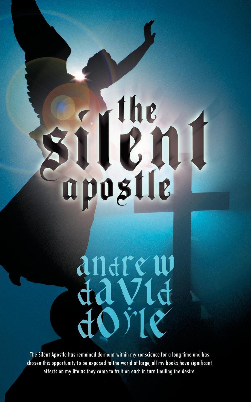 The Silent Apostle EB9781462024469