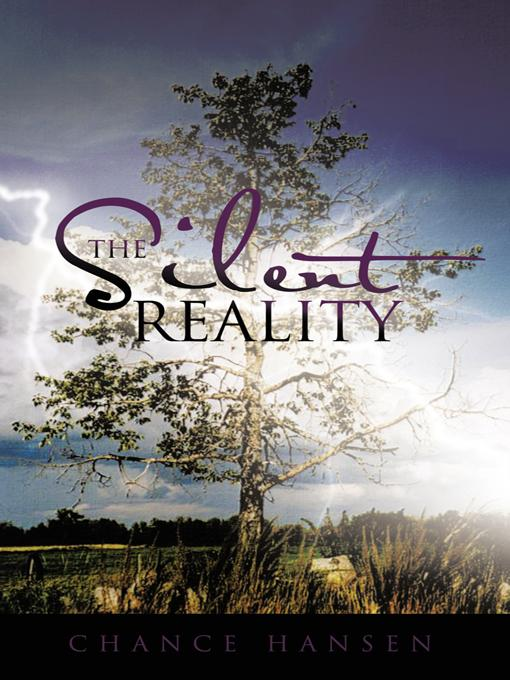 The Silent Reality EB9781466900073