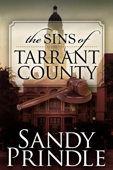 The Sins of Tarrant County EB9781600377990