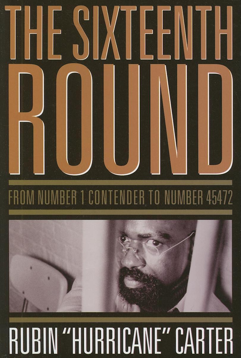 The Sixteenth Round: From Number 1 Contender to Number 45472 EB9781569768594
