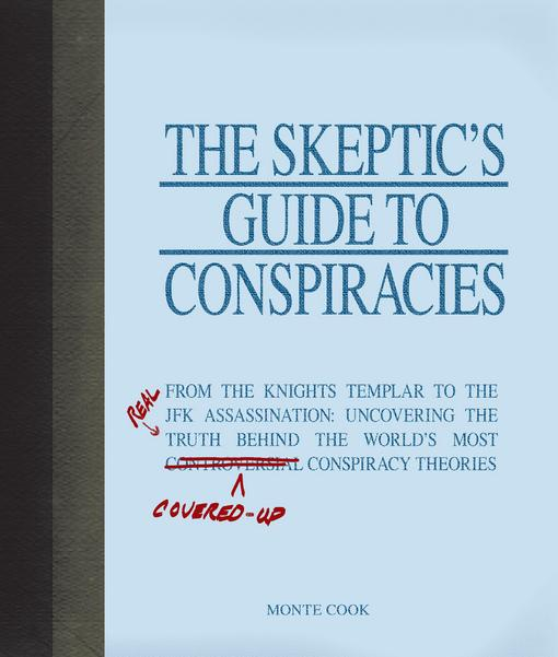 The Skeptic's Guide to Conspiracies EB9781440504426