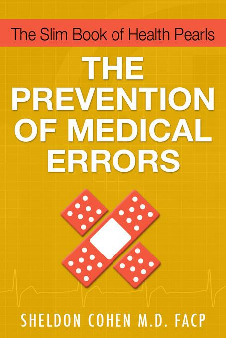 The Slim Book of Health Pearls: The Prevention of Medical Errors EB9781456607487