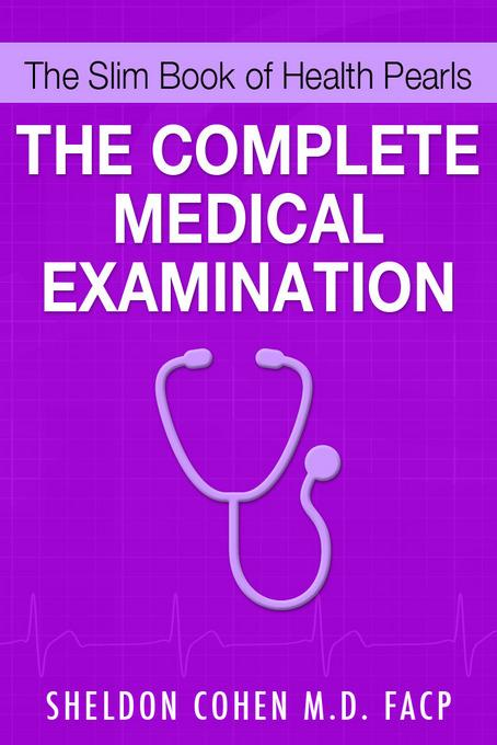 The Slim Book of Health Pearls: The Complete Medical Examination EB9781456607494