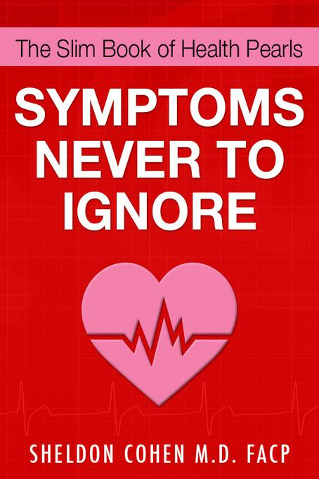 The Slim Book of Health Pearls: Symptoms Never to Ignore EB9781456607951