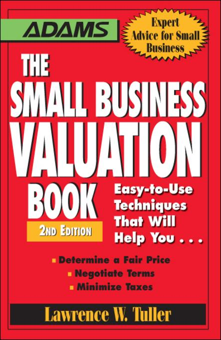 The Small Business Valuation Book EB9781440501142